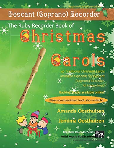 9781494234324: The Ruby Recorder Book of Christmas Carols: 40 Traditional Christmas Carols arranged especially for Recorder