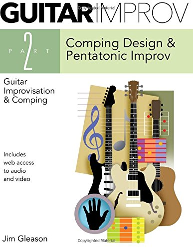9781494234751: Guitar Improv And Comping, Part 2: front matter is pages 1-6, part 2 starts on page 301