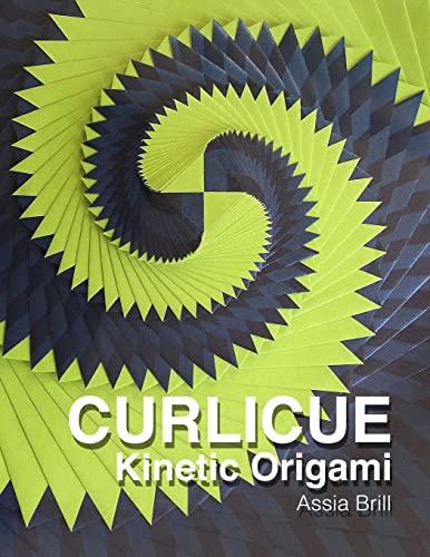 9781494234935: Curlicue: Kinetic Origami