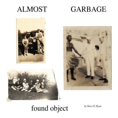 Almost Garbage: Book 1: Ryan, Steve D.
