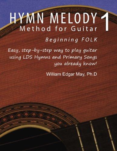 9781494235741: Hymn Melody Method for Guitar 1: Beginning Folk (Volume 1)