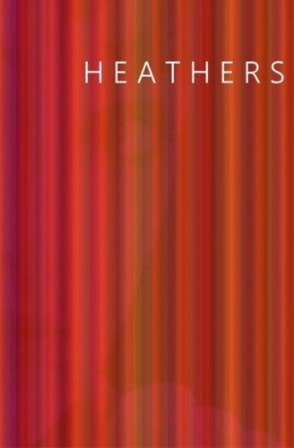 Heathers: Jennings, Evangeline, Eisenbrey,