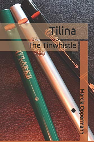 9781494236632: Tilina: The Tinwhistle