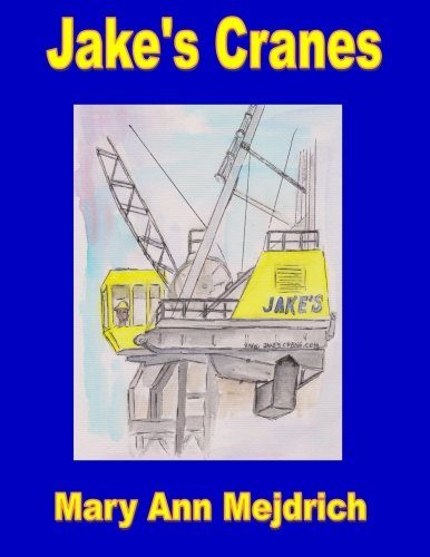 9781494237448: Jake's Cranes: The Highway 93 Bypass