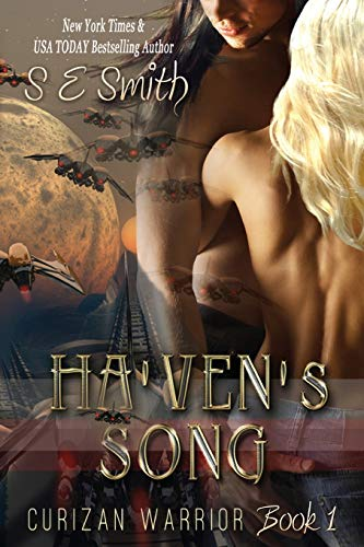 Ha'ven's Song: Curizan Warrior Book 1: Ha'ven's Song: Curizan Warrior Book 1 (...