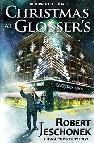 Christmas at Glosser's: Jeschonek, Robert