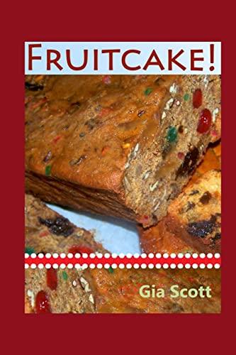 9781494239732: Fruitcake!