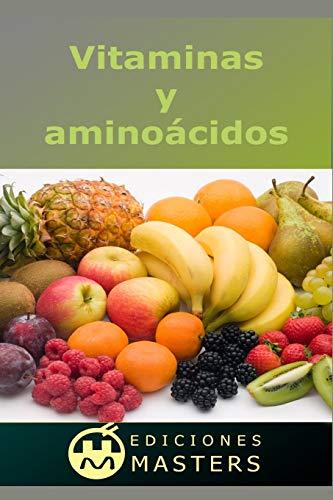 9781494241063: Vitaminas y aminoácidos
