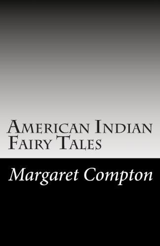 9781494243302: American Indian Fairy Tales