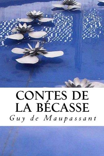 9781494243807: Contes de la Becasse (French Edition)