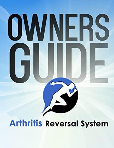 Arthritis Reversal System Manual: Bergman, Dr John