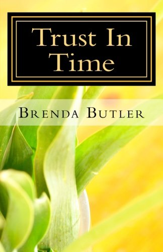 Trust In Time Shaw Brothers Series Volume: Brenda Butler
