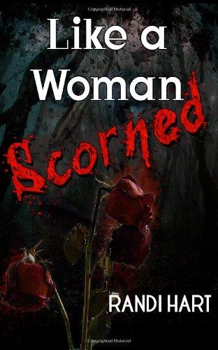 Like a Woman Scorned (Paperback)
