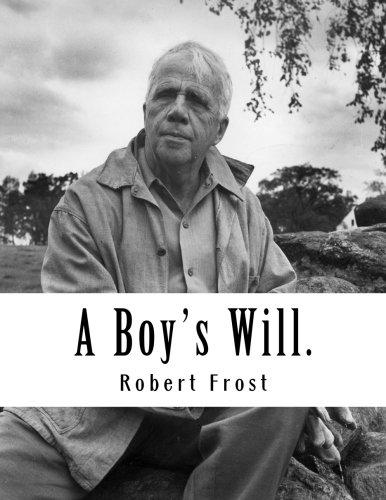 9781494248147: A Boy's Will.