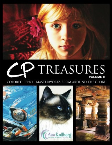 9781494248291: CP Treasures, Volume II: Masterworks from Around the Globe: Volume 2 (Ann Kullberg Presents: CP Treasures)