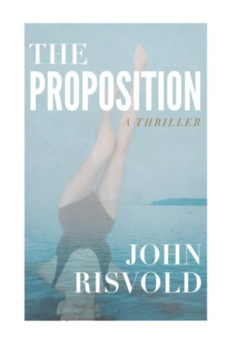 9781494248352: The Proposition