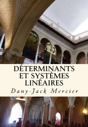 9781494248826: Déterminants et systèmes linéaires