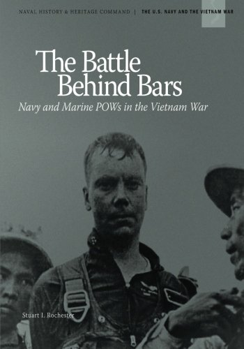 9781494248949: The Battle Behind Bars: Navy and Marine POWs in the Vietnam War (The U.S. Navy and The Vietnam War)