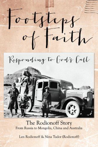 Footsteps of Faith - Responding to Gods: Tudor (Rodionoff), Nina