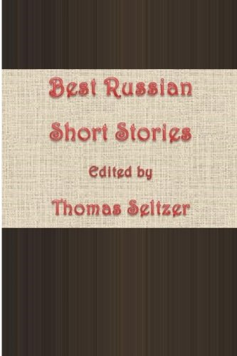 Best Russian Short Stories: Seltzer, Thomas