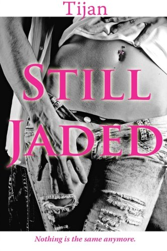 9781494250959: Still Jaded: Volume 2 (Jaded Series)