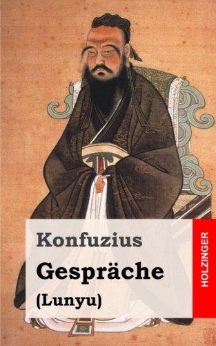 9781494253196: Gespräche: (Lunyu) (German Edition)