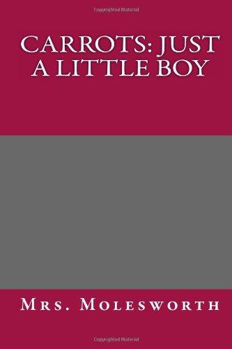 9781494253417: Carrots: Just a Little Boy