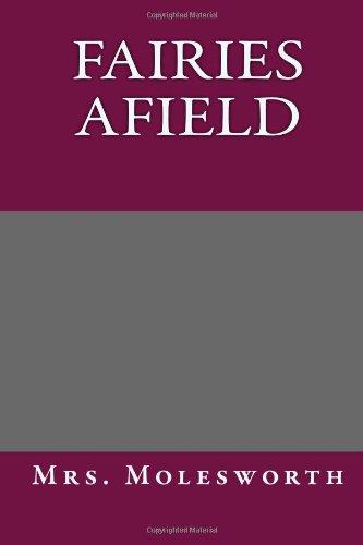 9781494254056: Fairies Afield