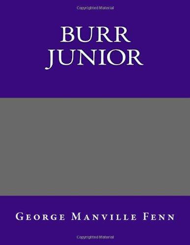 9781494254193: Burr Junior