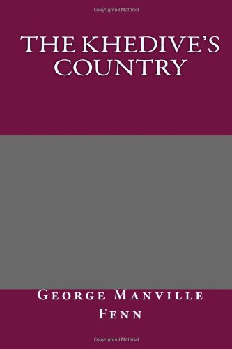 9781494255176: The Khedive's Country