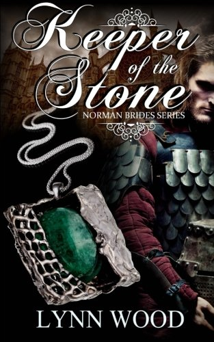Keeper of the Stone (Norman Brides) (Volume 1): Wood, Lynn