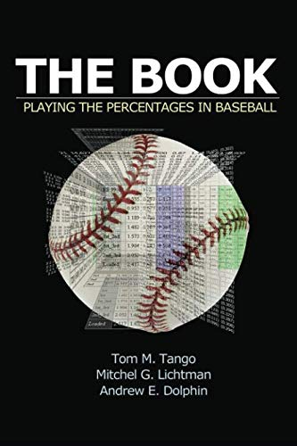9781494260170: The Book: Playing The Percentages In Baseball