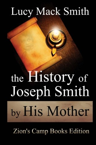 9781494260569: The History of Joseph Smith By His Mother