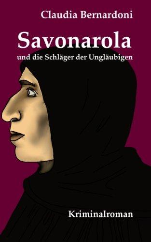 9781494261184: Savonarola und die Schläger der Ungläubigen