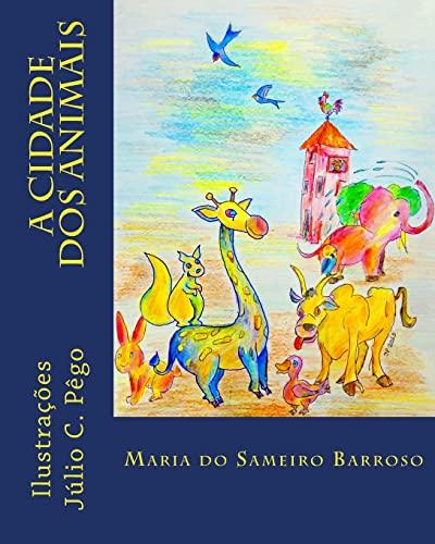 A Cidade DOS Animais (Paperback): Maria Do Sameiro