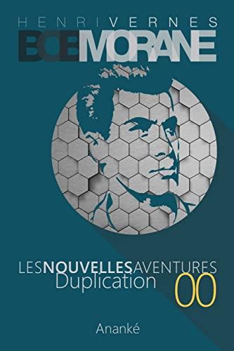 9781494263843: Les Nouvelles Aventures de Bob Morane - Duplication (00): La Trilogie - Premiere Partie