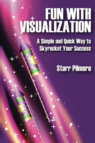 9781494266073: Fun with Visualization: A Simple and Quick Way to Skyrocket Your Success