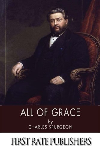 9781494266851: All of Grace