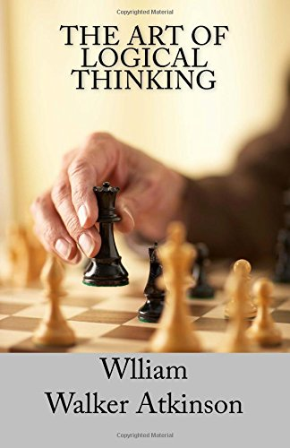 9781494267216: The Art of Logical Thinking: The Laws of Reasoning