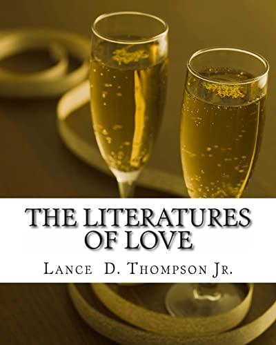 The Literatures of Love: Mr Lance Derek Thompson Jr