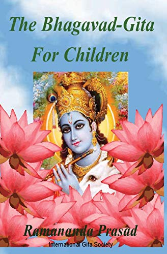 9781494268206: The Bhagavad-Gita For Children: and Beginners in Simple English