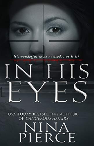 In His Eyes: Nina Pierce