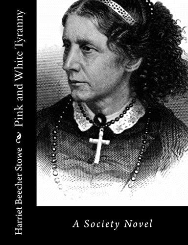 9781494271879: Pink and White Tyranny: A Society Novel