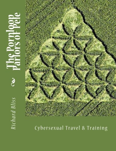 9781494272050: The Pornloop Parlors OF Pele 8.5X11: Cybersexual Travel & Training
