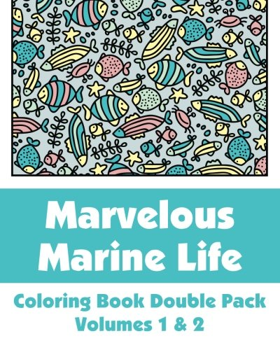 9781494275075: Marvelous Marine Life Coloring Book Double Pack (Volumes 1 & 2) (Art-Filled Fun Coloring Books)