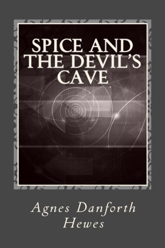 9781494276140: Spice and the Devil's Cave