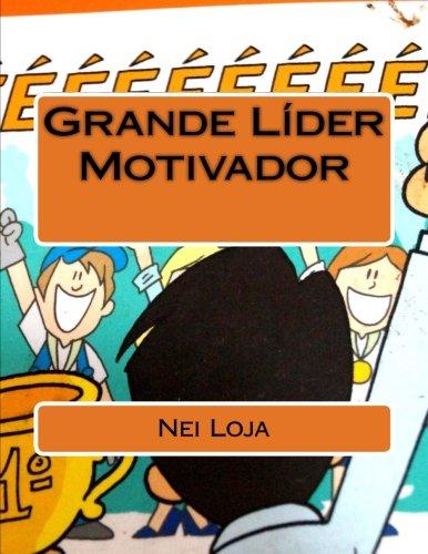 9781494276201: Grande Líder Motivador