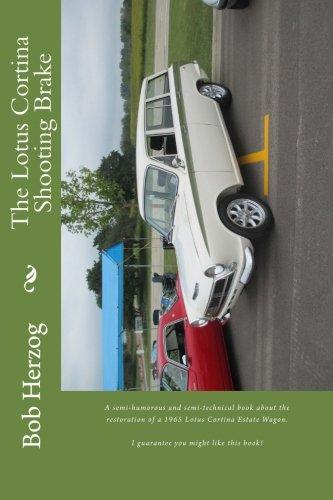The Lotus Cortina Shooting Brake: Bob Herzog