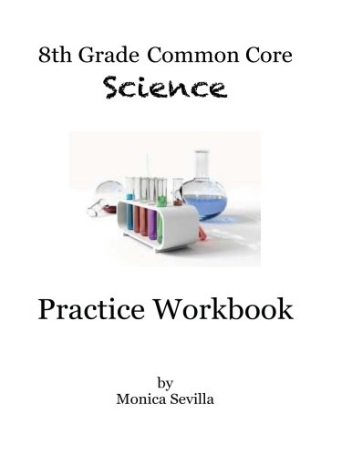 9781494278700: 8th Grade Common Core Science Practice Workbook: Chemical Reactions