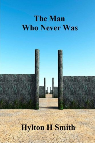 9781494280093: The Man Who Never Was
